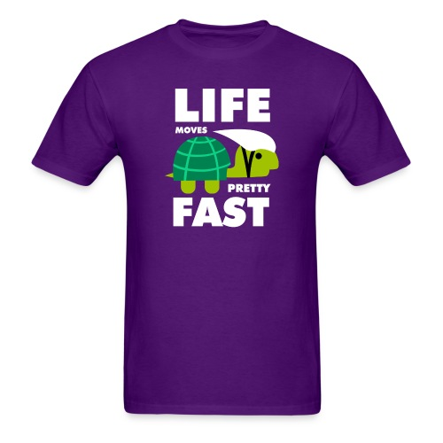 Life moves pretty fast - Men's T-Shirt