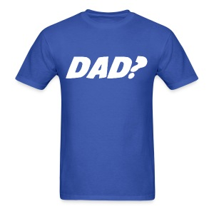 Dad T-Shirt - Men's T-Shirt
