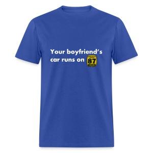 Boyfriends Fuel Preference - Men's T-Shirt