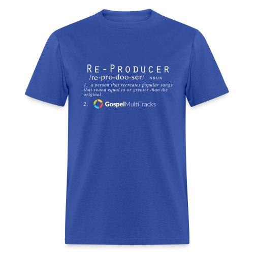 Reproducer Shirt - Men's T-Shirt