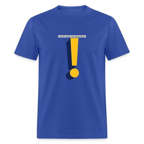 A GOOD WEEK FOR DEMOCRACY / 3D design - Men's T-Shirt