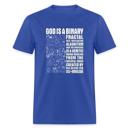 God is a binary, fractal, self-replicating - Men's T-Shirt
