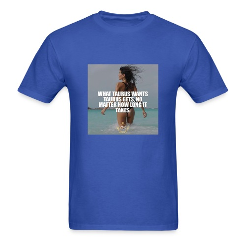 Motivational Quote Taurus - Men's T-Shirt