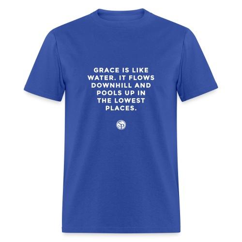 Grace is like water... - Men's T-Shirt