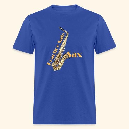 Practice safe sax - Men's T-Shirt