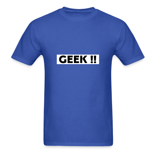 THE GEEKY SHIRT !! - Men's T-Shirt