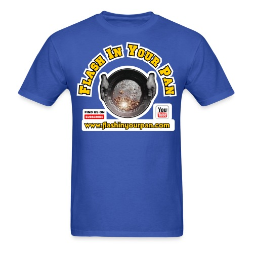 Flash In Your Pan Find Us - Men's T-Shirt