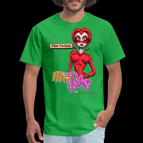 Fem Fatale - Men's T-Shirt