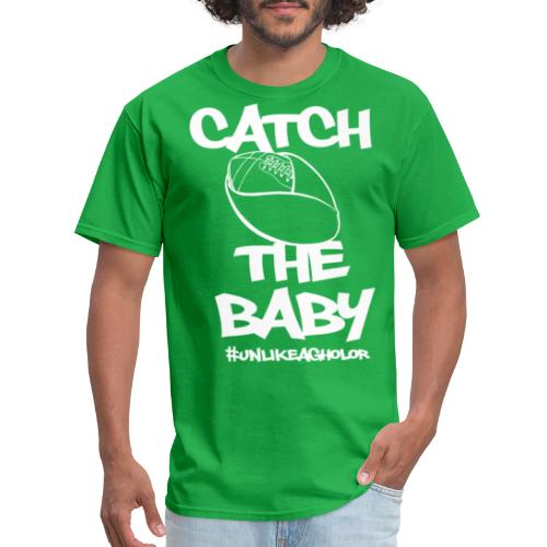 Catch The Baby #UnlikeAgholor White - Men's T-Shirt