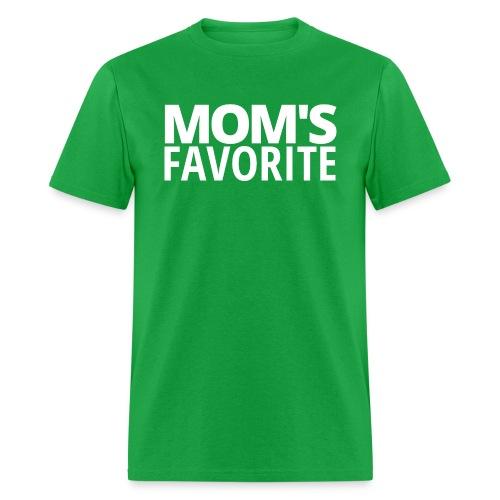 MOM'S FAVORITE - Men's T-Shirt