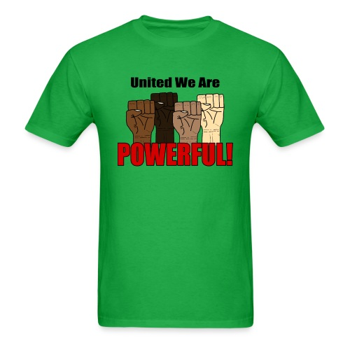 United We Are Powerful With Four Raised Fists V1 - Men's T-Shirt