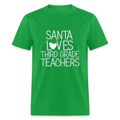 Santa Loves Third Grade Teachers Christmas Tee - Men's T-Shirt
