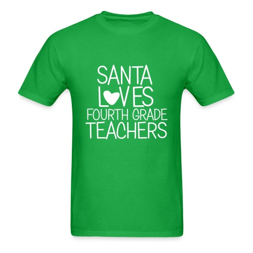 Santa Loves Fourth Grade Teachers Christmas Tee - Men's T-Shirt