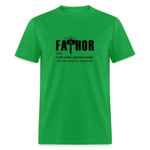 Fa Thor Like Dad Just Way - Men's T-Shirt
