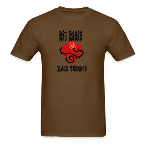 Your'e a Red Rose but a Black Thorn shirt - Men's T-Shirt