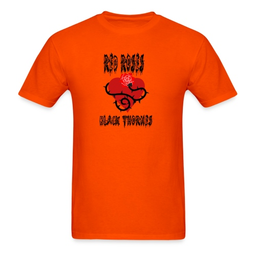 Your'e a Red Rose but a Black Thorn shirt - Men's T-Shirt