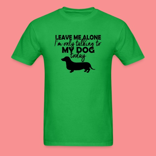 05 leave me alone duchshund copy - Men's T-Shirt