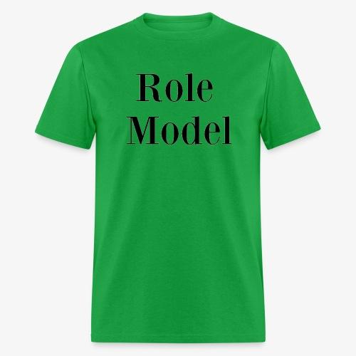 Role Model - Men's T-Shirt