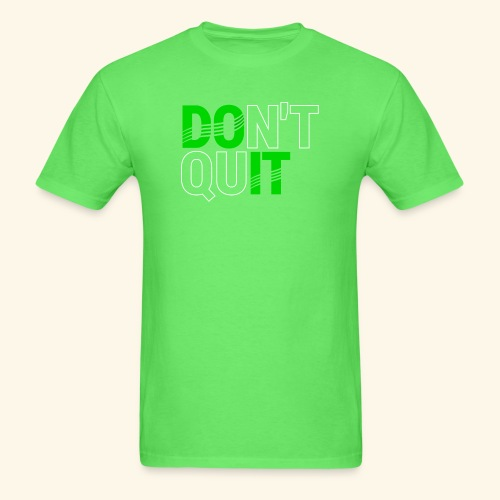 DON'T QUIT #4 - Men's T-Shirt