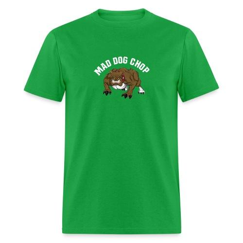 mad dog chop - Men's T-Shirt