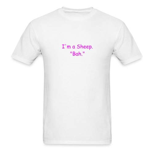 I'm a Sheep. Bah. - Men's T-Shirt