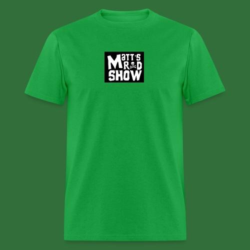 Pirate Episode Title Matt s Rad Show - Men's T-Shirt