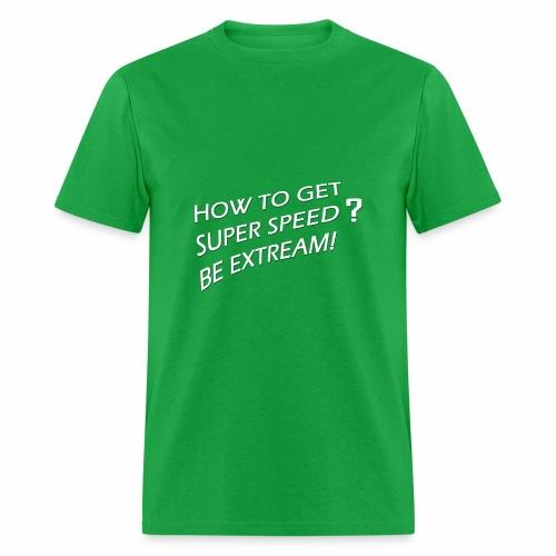 Super Speed Green - Men's T-Shirt