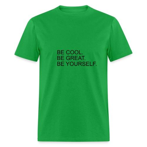 BeCoolBeGreat - Men's T-Shirt