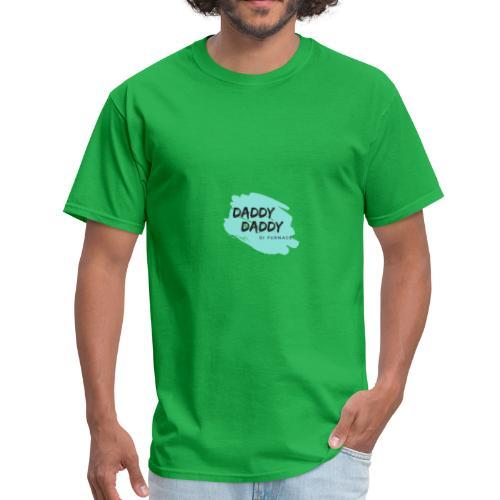 Daddy Daddy - Men's T-Shirt