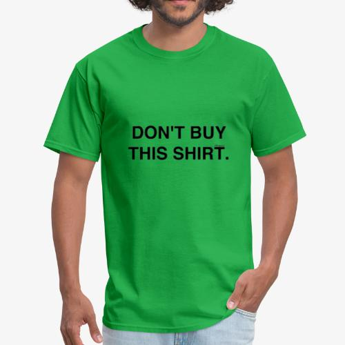dont - Men's T-Shirt