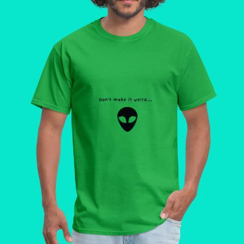 Alien Weirdo - Men's T-Shirt