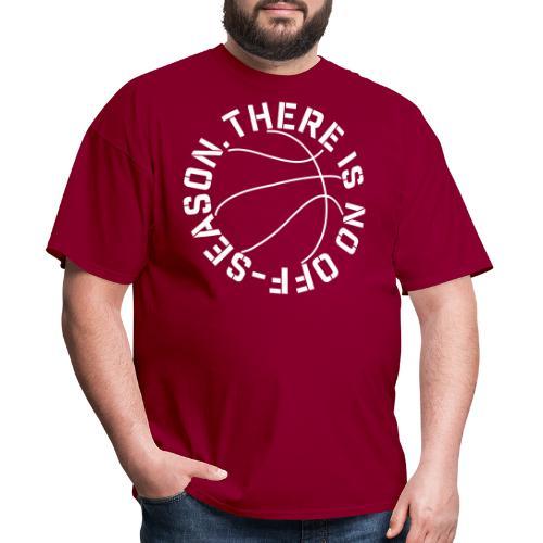 Basketball No Off Season - Men's T-Shirt