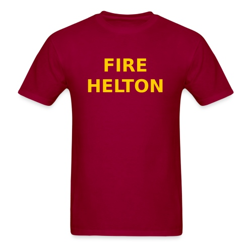 Fire Helton Shirt - Men's T-Shirt