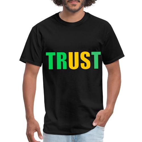 TRUST - Men's T-Shirt