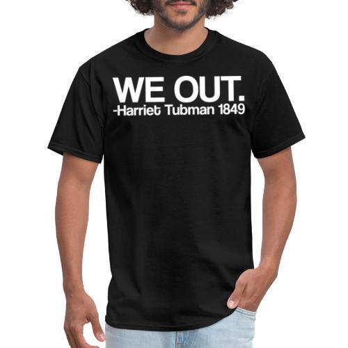 We Out Tee Design WHT - Men's T-Shirt
