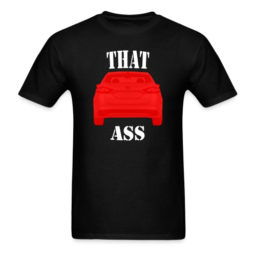 ford fusion 2 that ass - Men's T-Shirt