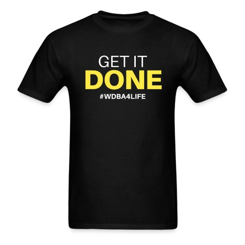 wdba get it done png - Men's T-Shirt