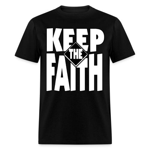 keep the faith 2 - Men's T-Shirt