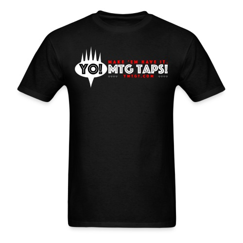YMTGT: Make 'Em Have It! - Men's T-Shirt