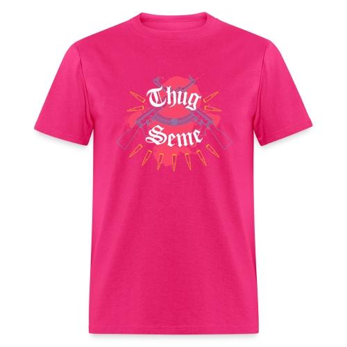 Thug Seme - Men's T-Shirt
