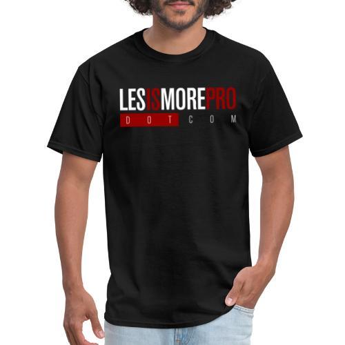 LesIsMoreProDotCom - Men's T-Shirt
