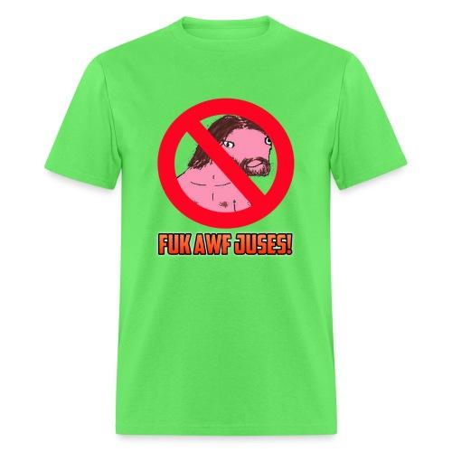 Juses Chrust FUK AWF png - Men's T-Shirt