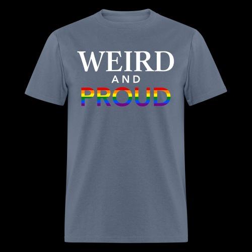 Weird Proud - Men's T-Shirt