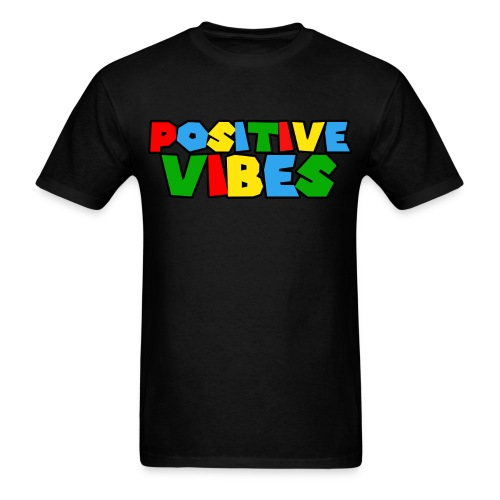Postive Vibes - Men's T-Shirt