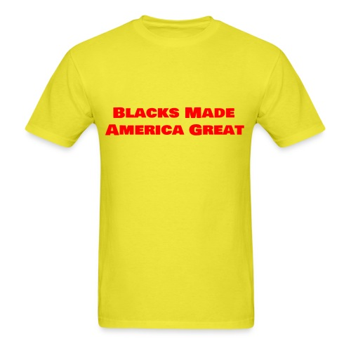 (blacks_made_america1) - Men's T-Shirt
