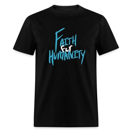 Faith For Humanity - Men's T-Shirt