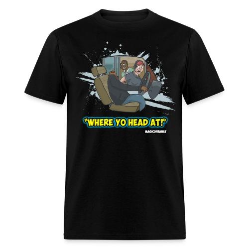where yo head at shirt png - Men's T-Shirt
