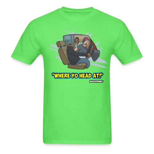 where yo head at shirt png - Men's T-Shirt