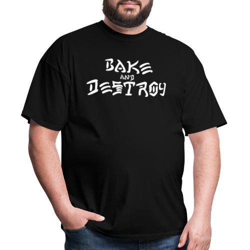 Vintage Bake and Destroy - Men's T-Shirt