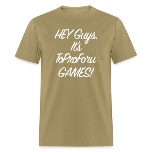 heyguysW png - Men's T-Shirt